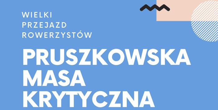 Pruszkowska Masa Krytyczna - 25 września 2021